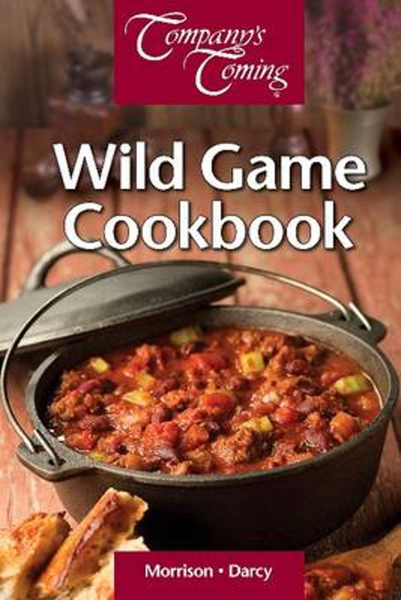 Wild Game Cookbook, The