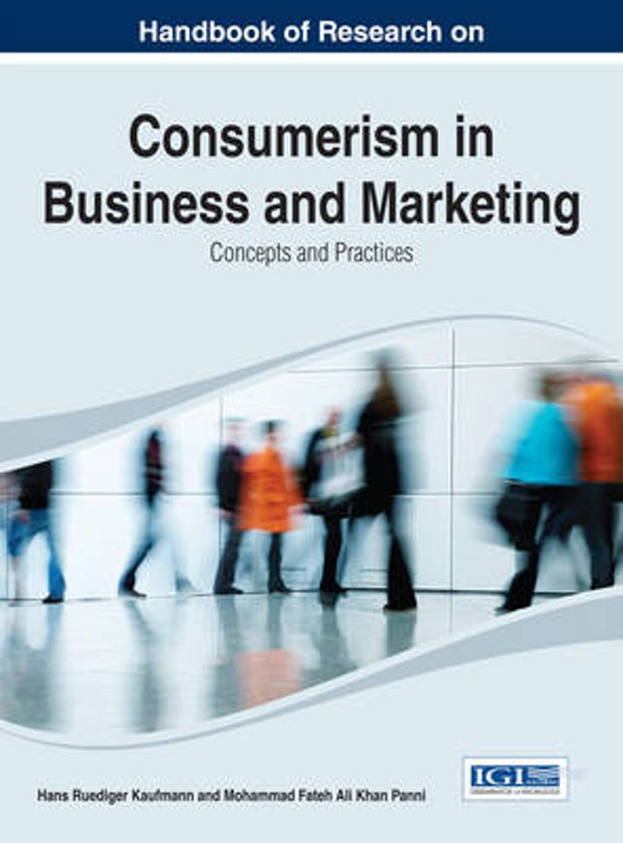Handbook of Research on Consumerism in Business and Marketing