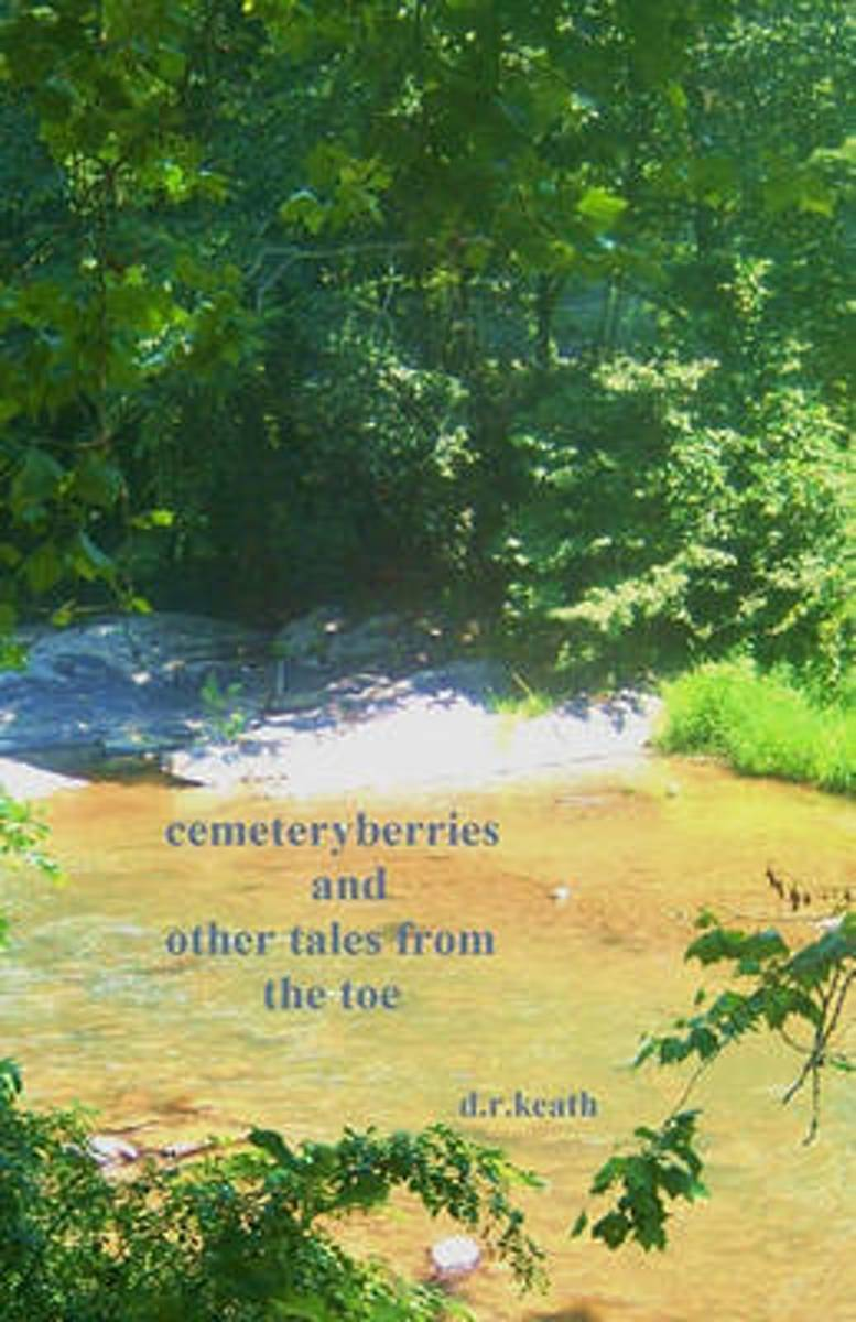 Cemeteryberries and Other Tales from the Toe