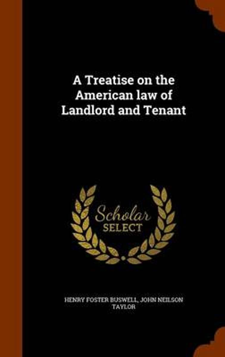 A Treatise on the American Law of Landlord and Tenant