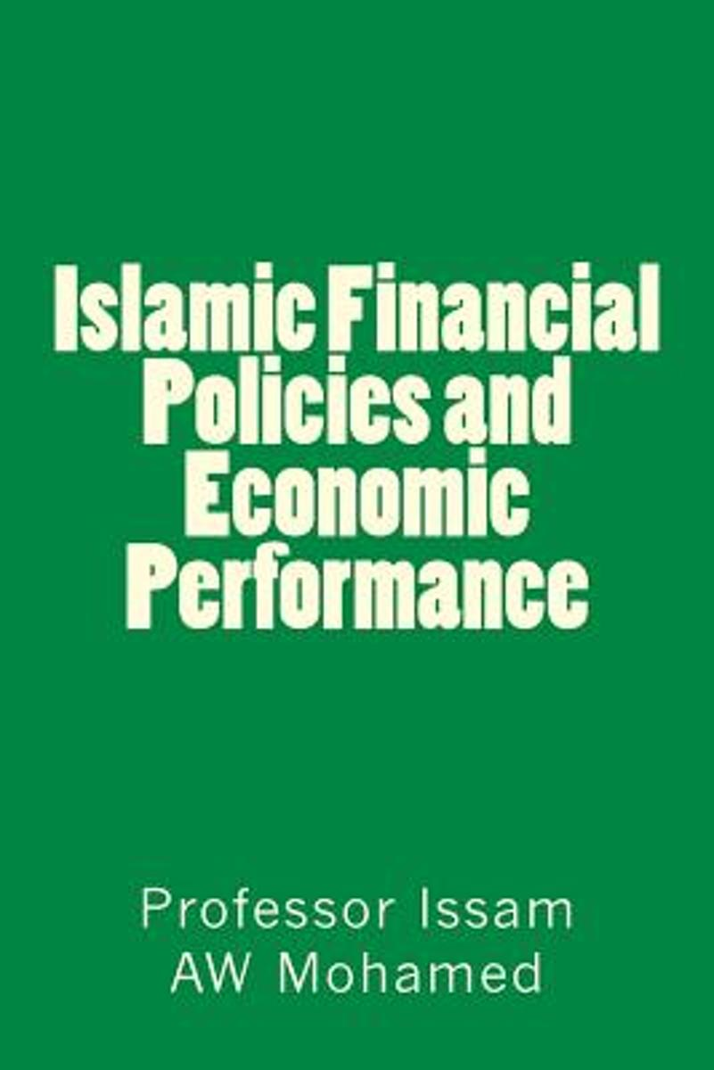 Islamic Financial Policies and Economic Performance