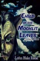 Child of the Moonlit Leaves