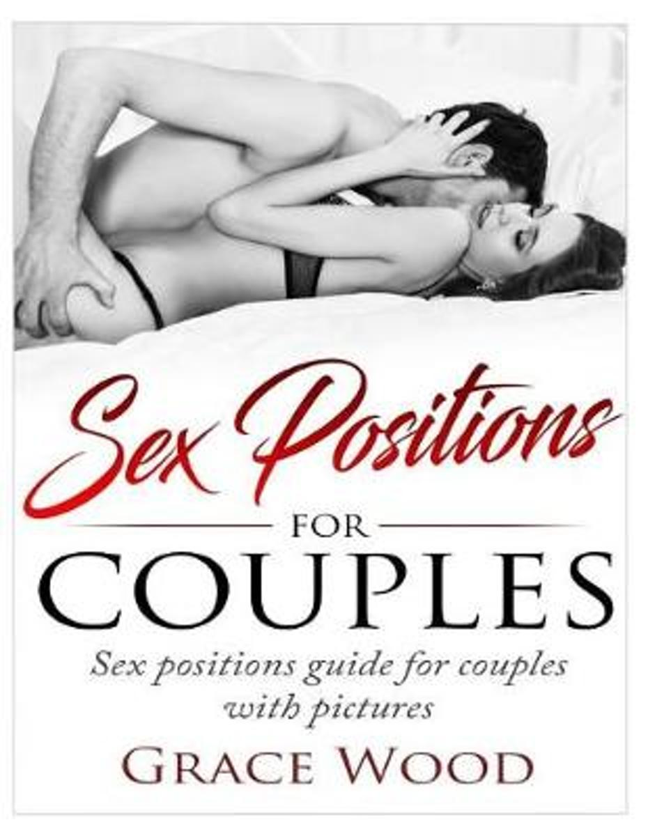 Sex Positions for Couples. Sex Positions Guide for Couples with Pictures