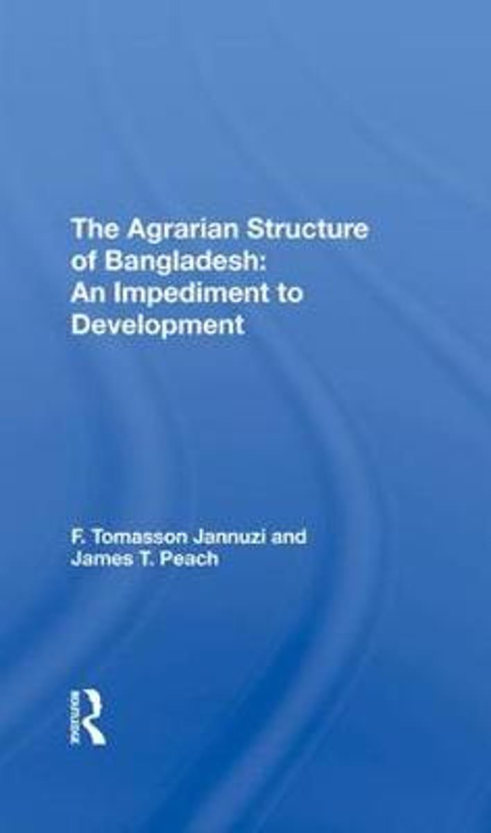 The Agrarian Structure of Bangladesh
