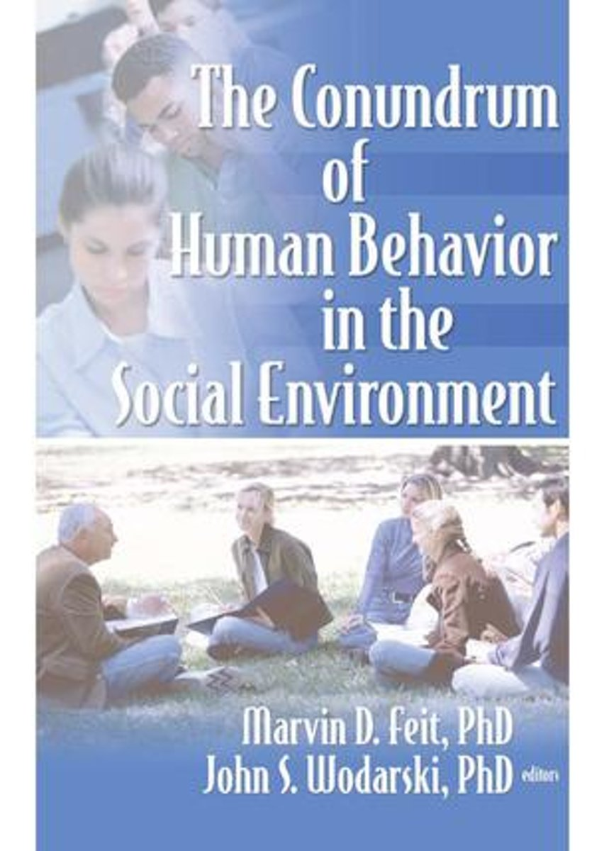 The Conundrum of Human Behavior in the Social Environment