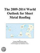 The 2009-2014 World Outlook for Sheet Metal Roofing