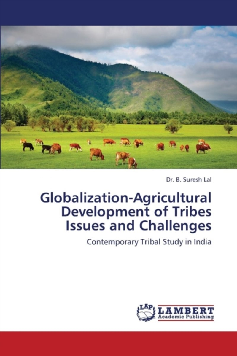 Globalization-Agricultural Development of Tribes Issues and Challenges
