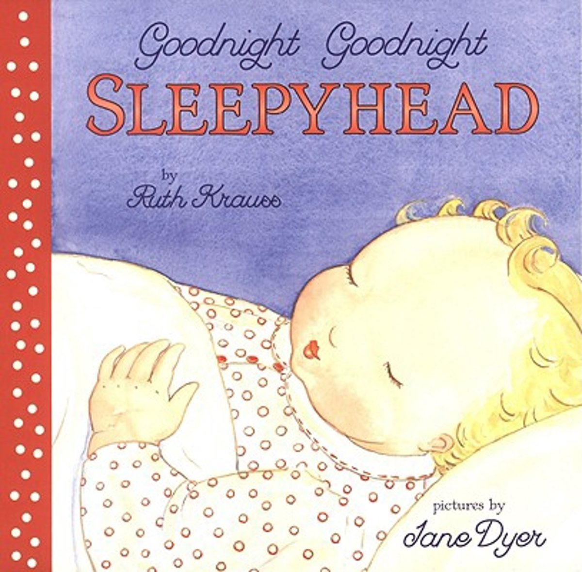 Goodnight Goodnight Sleepyhead Board Book