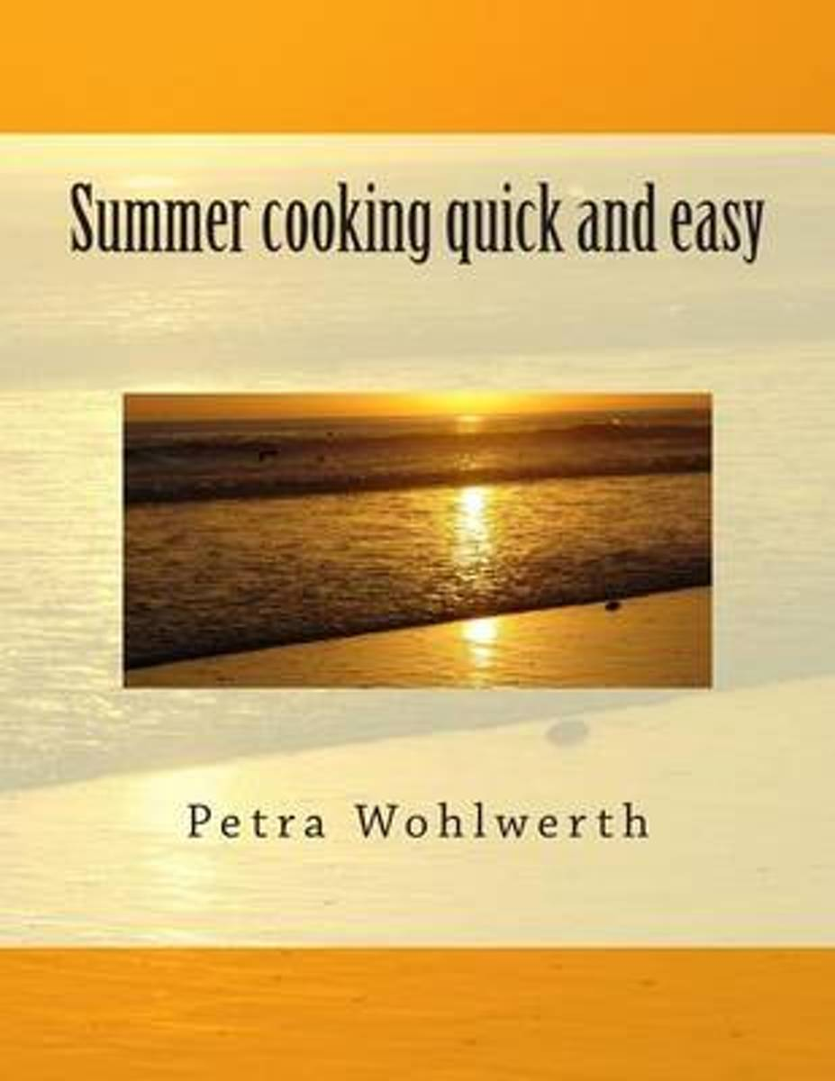 Summer Cooking Quick and Easy