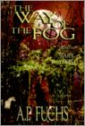The Way Of The Fog (The Ark Of Light, Volume One)