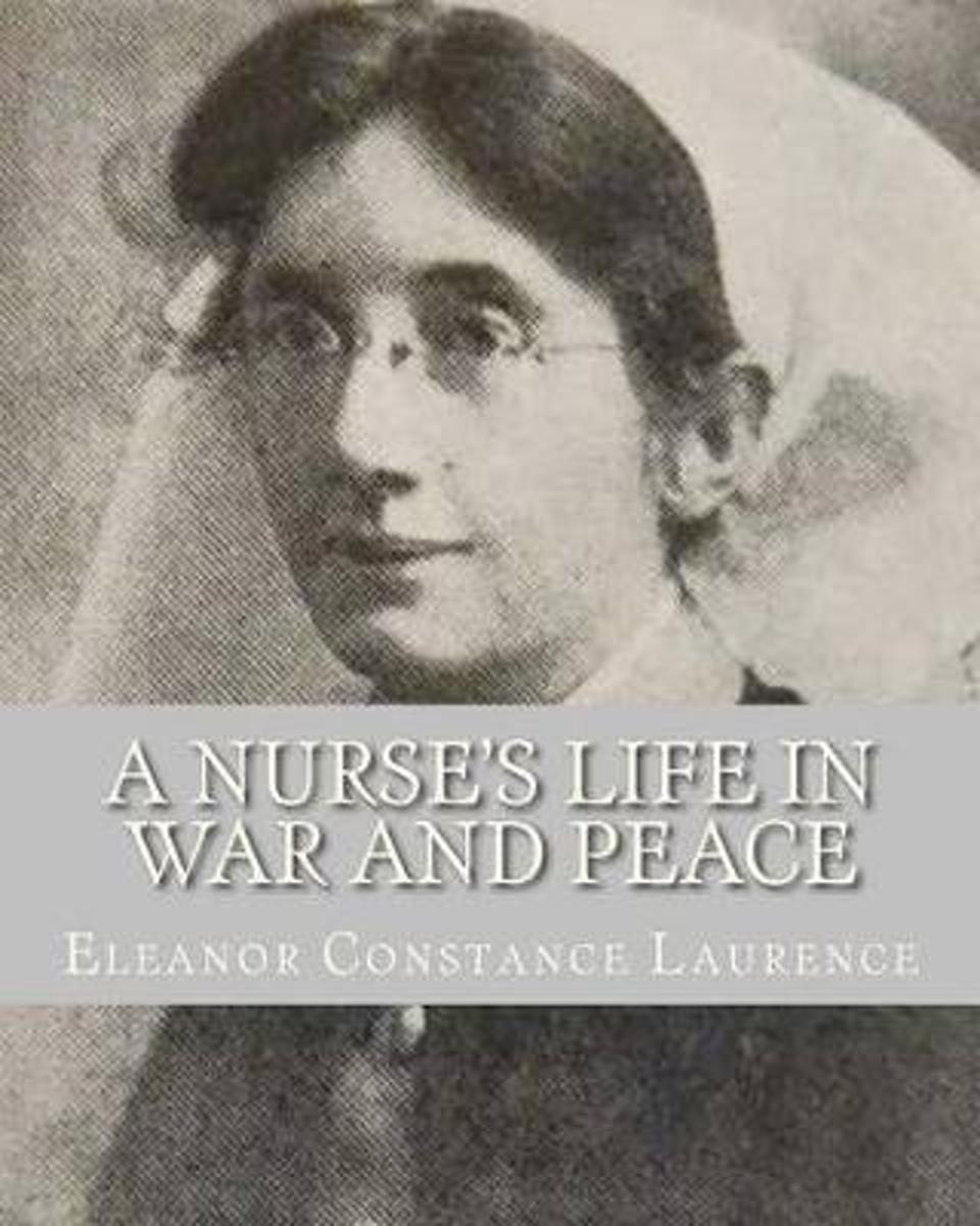 A Nurse's Life in War and Peace