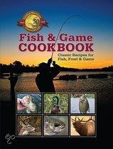 The Fish and Game Cookbook: Over Two Hundred Time-Honored Recipes
