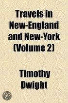 Travels in New-England and New-York Volume 2