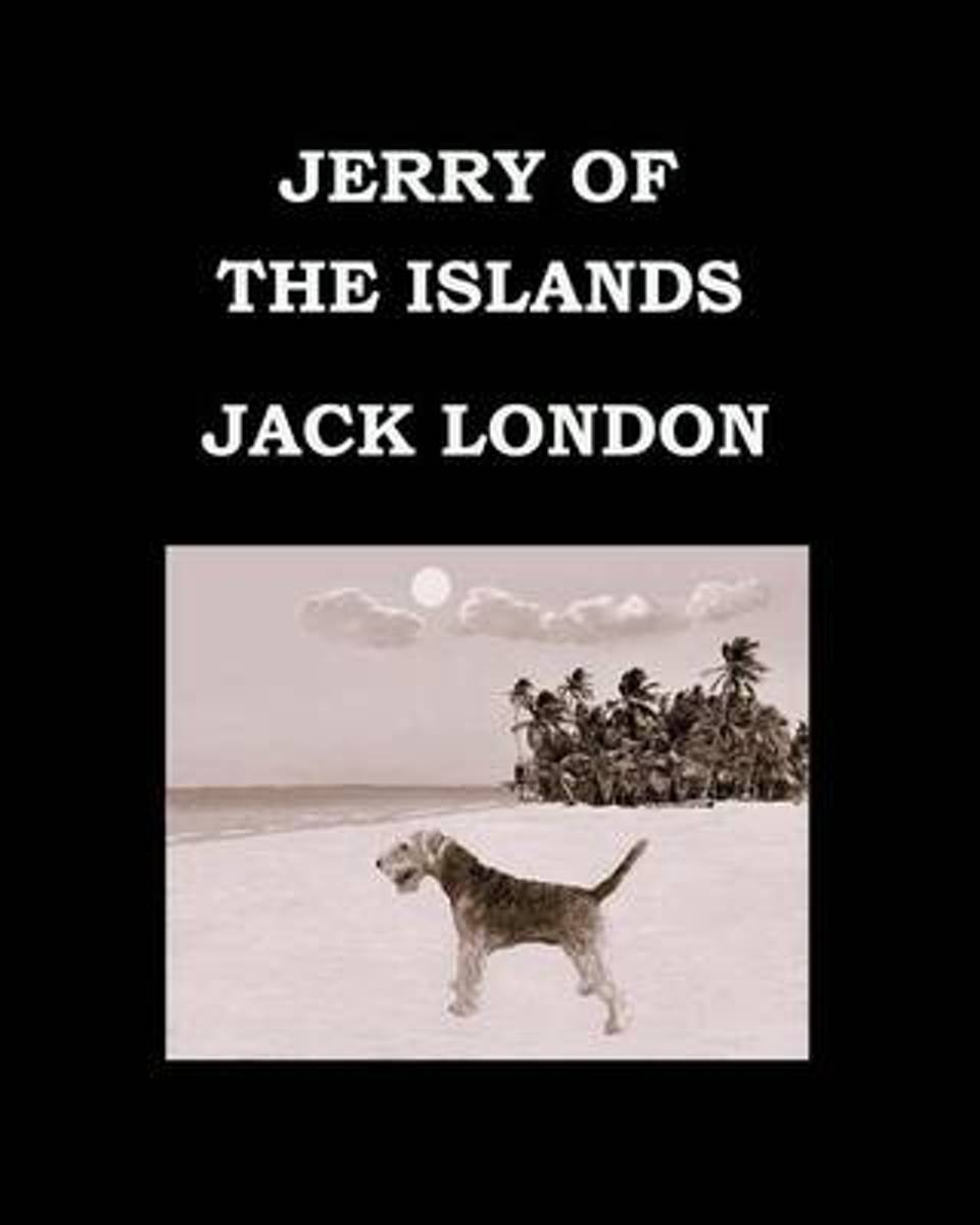 Jerry of the Islands Jack London