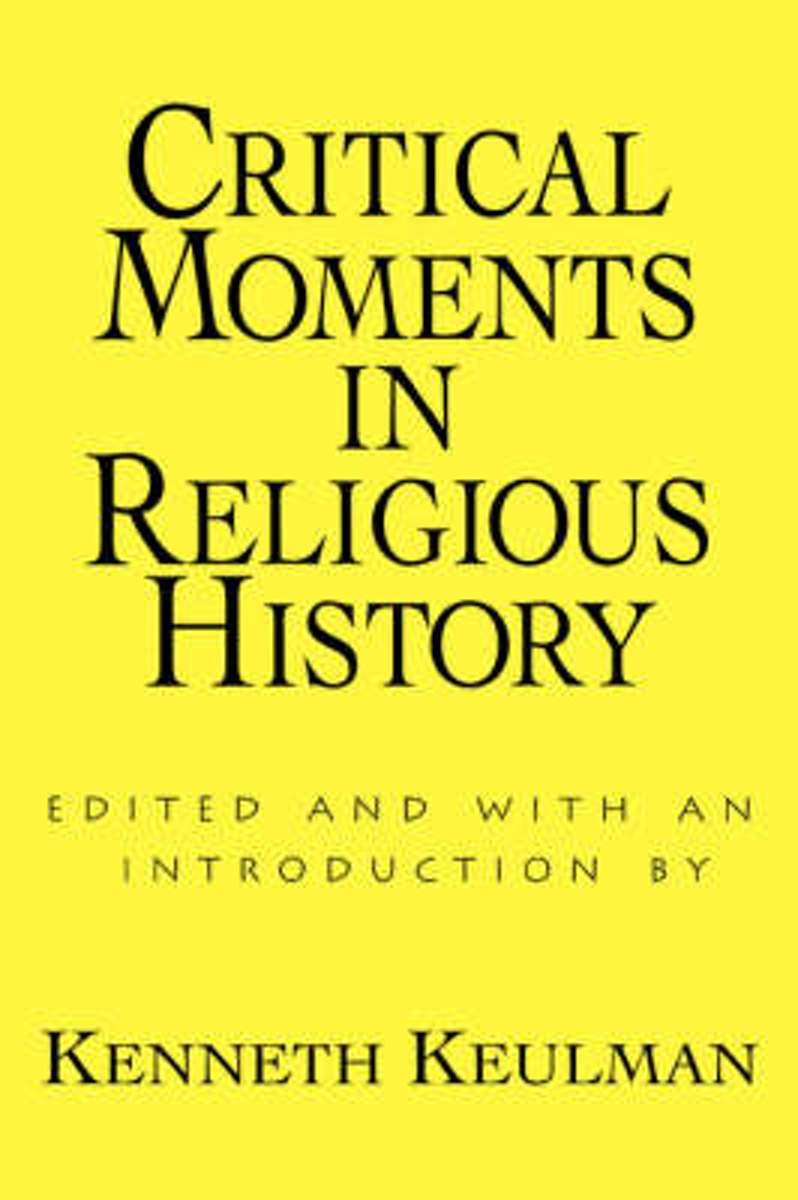 Critical Moments in Religious History
