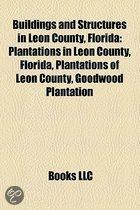 Buildings And Structures In Leon County, Florida: Plantations In Leon County, Florida, Plantations Of Leon County, Goodwood Plantation