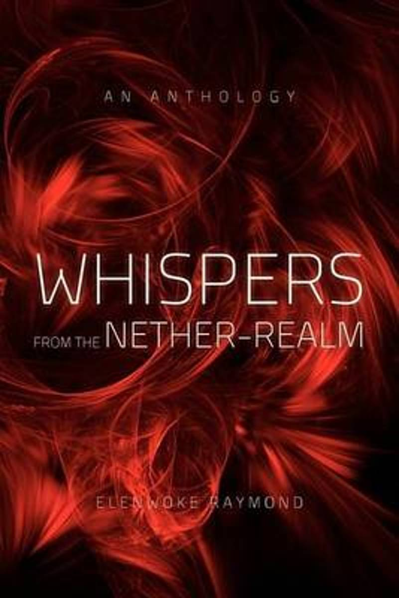 Whispers from the Nether-Realm