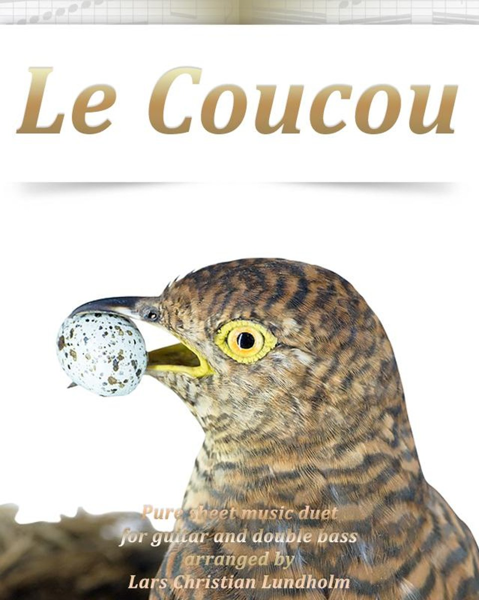 Le Coucou Pure sheet music duet for guitar and double bass arranged by Lars Christian Lundholm
