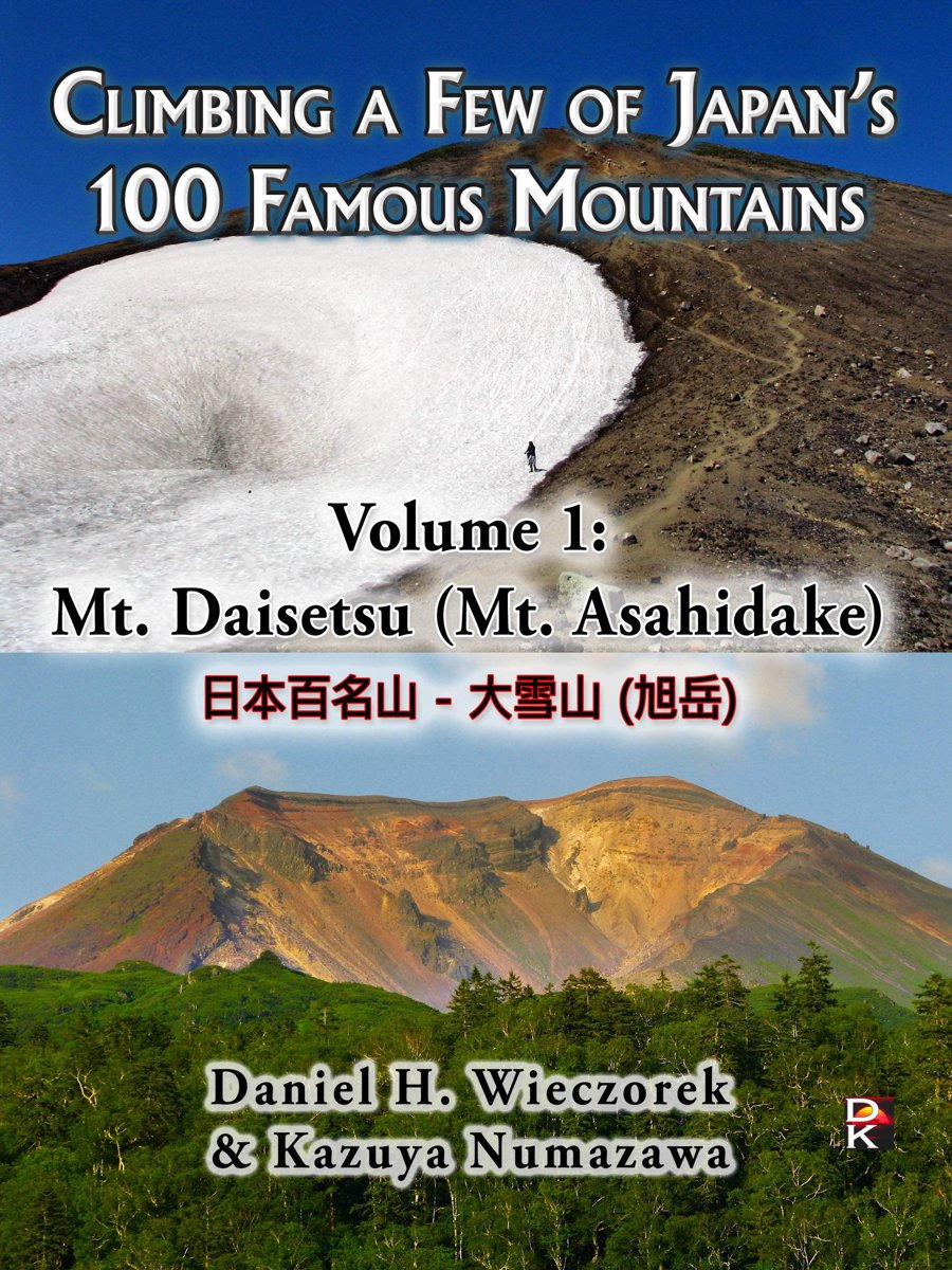 Climbing a Few of Japan's 100 Famous Mountains - Volume 1: Mt. Daisetsu (Mt. Asahidake)