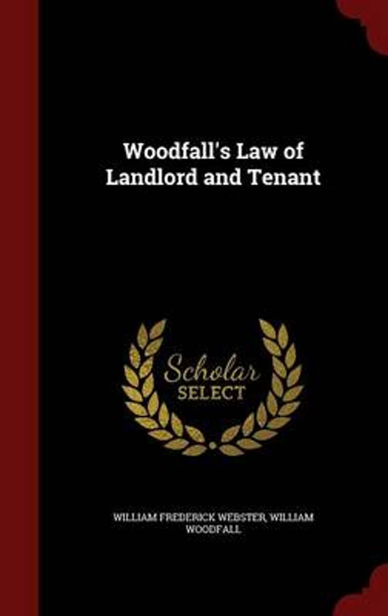 Woodfall's Law of Landlord and Tenant