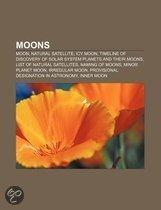 Moons: Moon, Natural Satellite, Icy Moon, Timeline Of Discovery Of Solar System Planets And Their Moons, List Of Natural Sate
