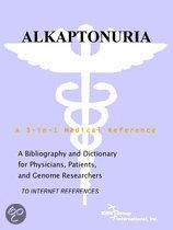 Alkaptonuria - a Bibliography and Dictionary for Physicians, Patients, and Genome Researchers