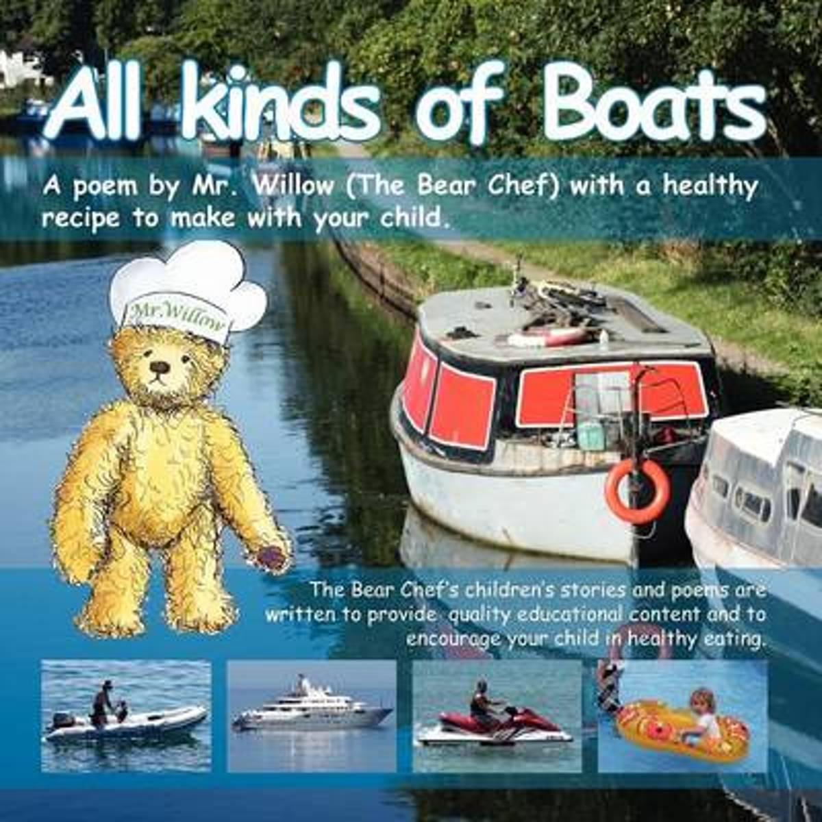 All Kinds of Boats ! (Bear Chef Stories & Rhymes)