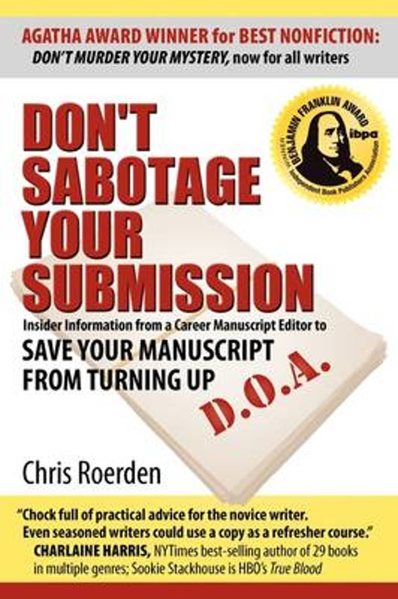Don't Sabotage Your Submission