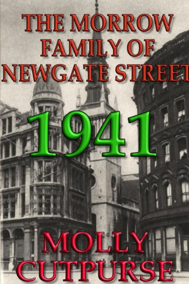 The Morrow Family of Newgate Street, 1941.