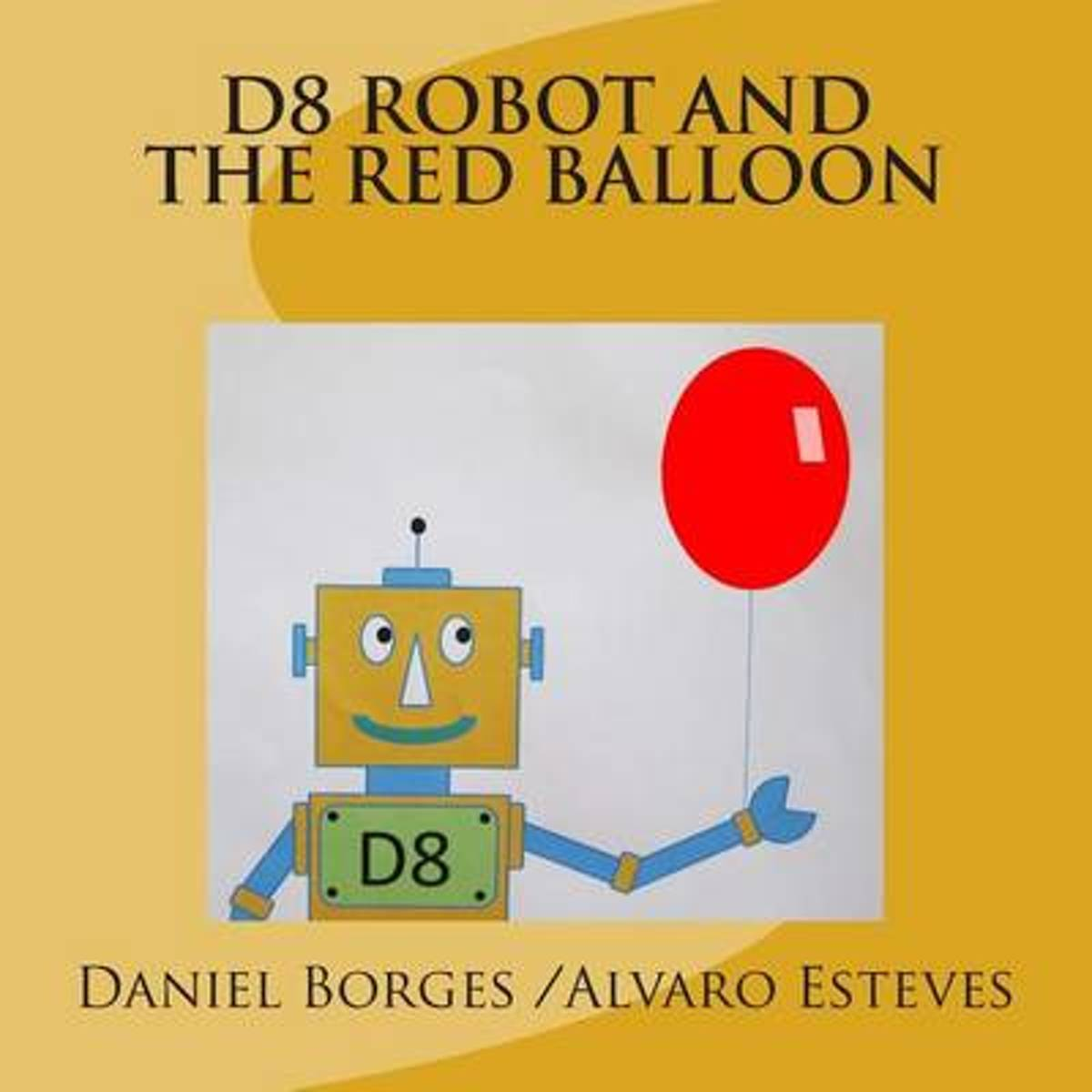 D8 Robot and the Red Balloon
