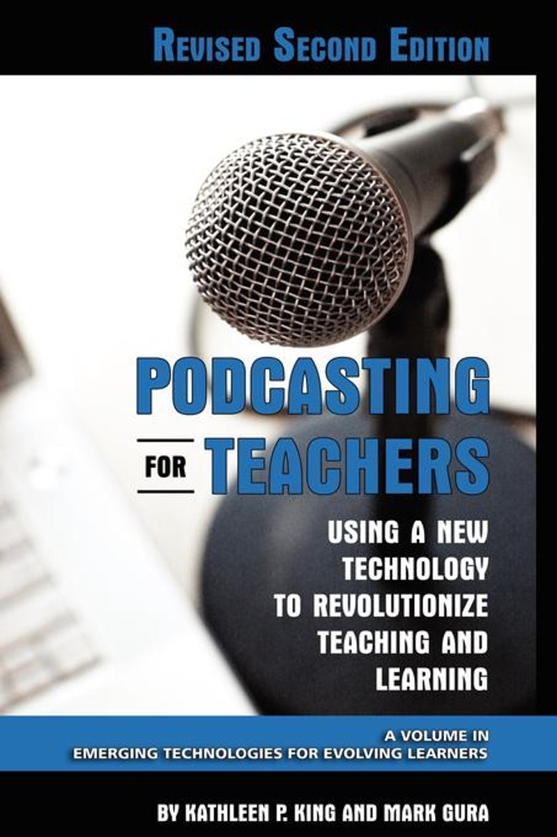 Podcasting for Teachers Revised 2nd Edition