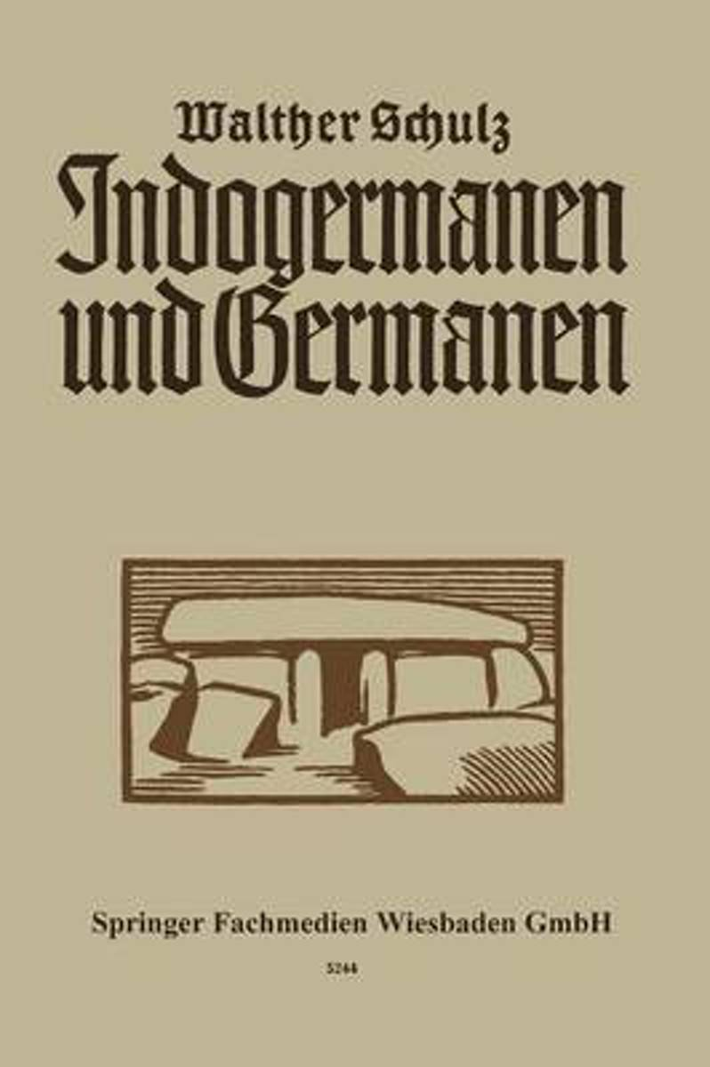 Indogermanen Und Germanen