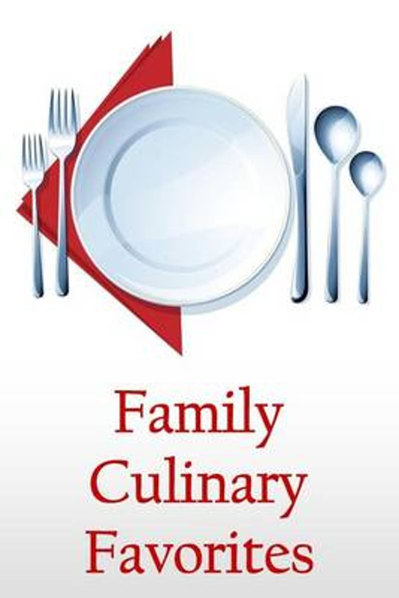 Family Culinary Favorites