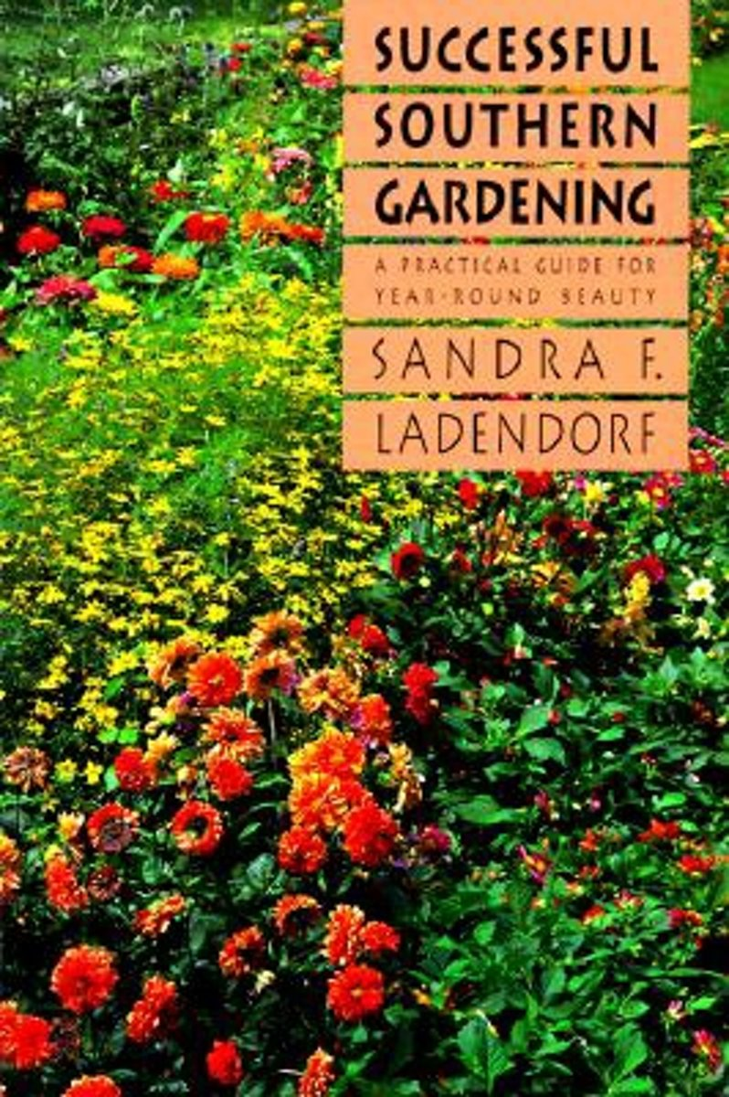 Successful Southern Gardening