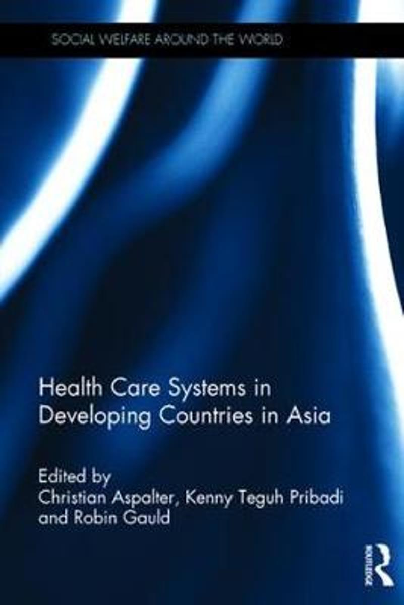 Healthcare Systems in Developing Countries in Asia