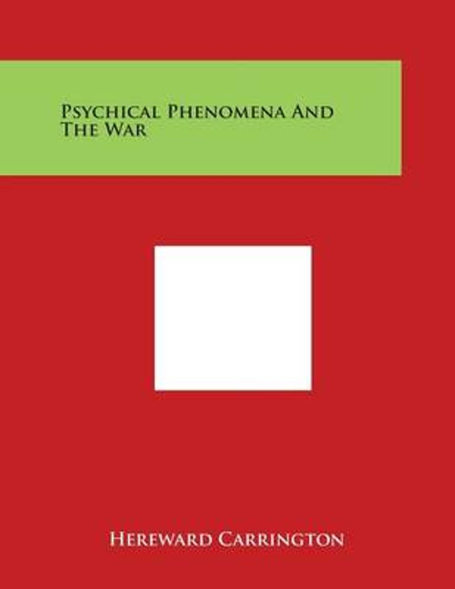 Psychical Phenomena and the War