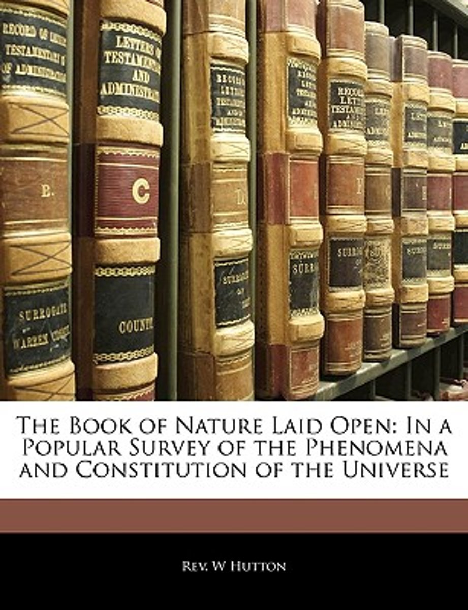 The Book of Nature Laid Open