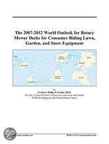The 2007-2012 World Outlook for Rotary Mower Decks for Consumer Riding Lawn, Garden, and Snow Equipment