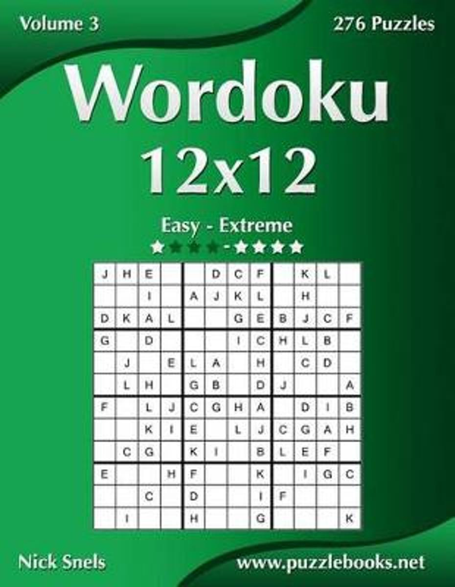 Wordoku 12x12 - Easy to Extreme - Volume 3 - 276 Puzzles