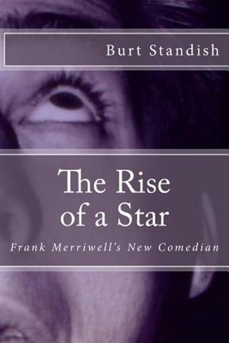 The Rise of a Star