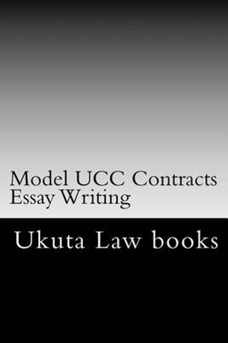 Model Ucc Contracts Essay Writing