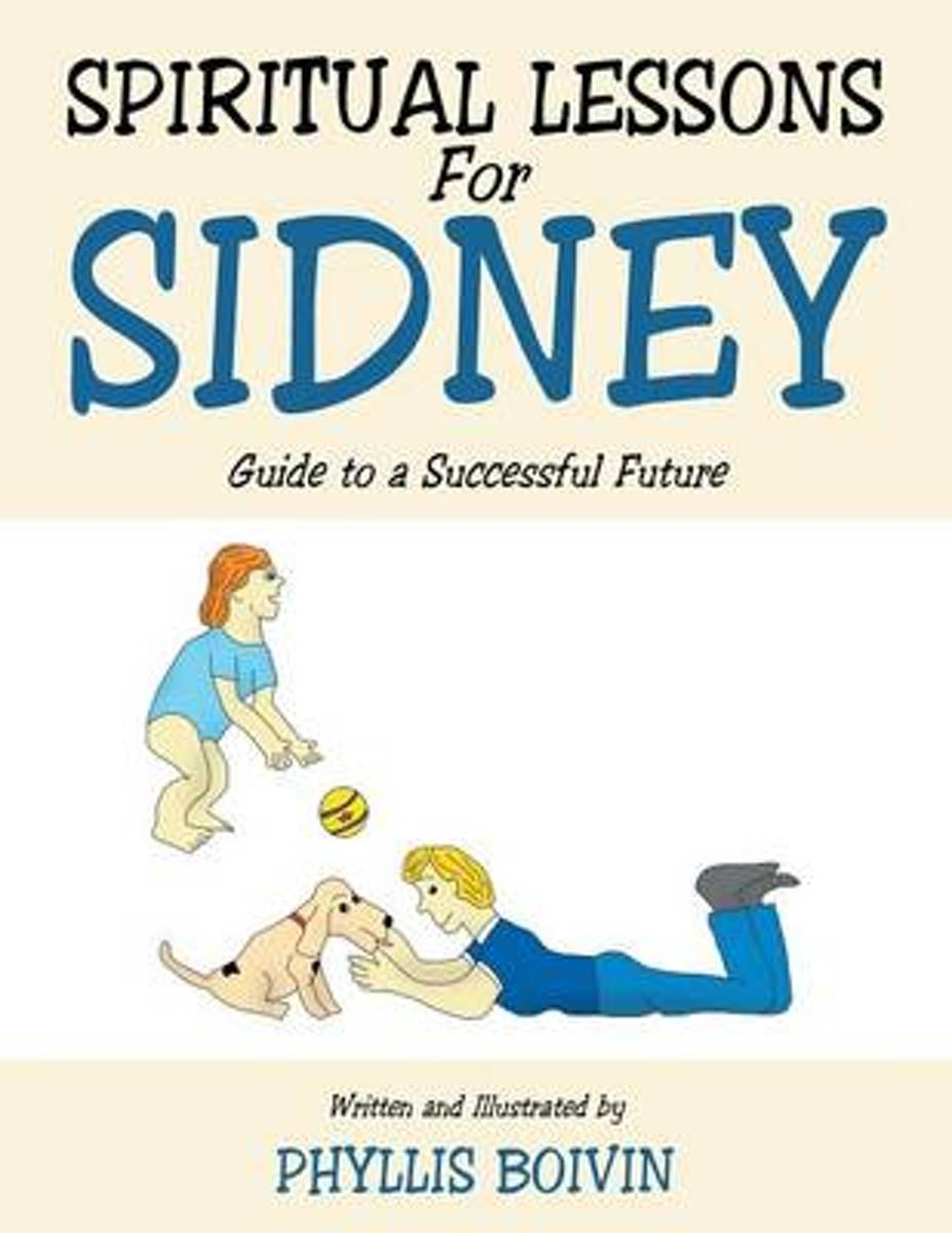 Spiritual Lessons for Sidney