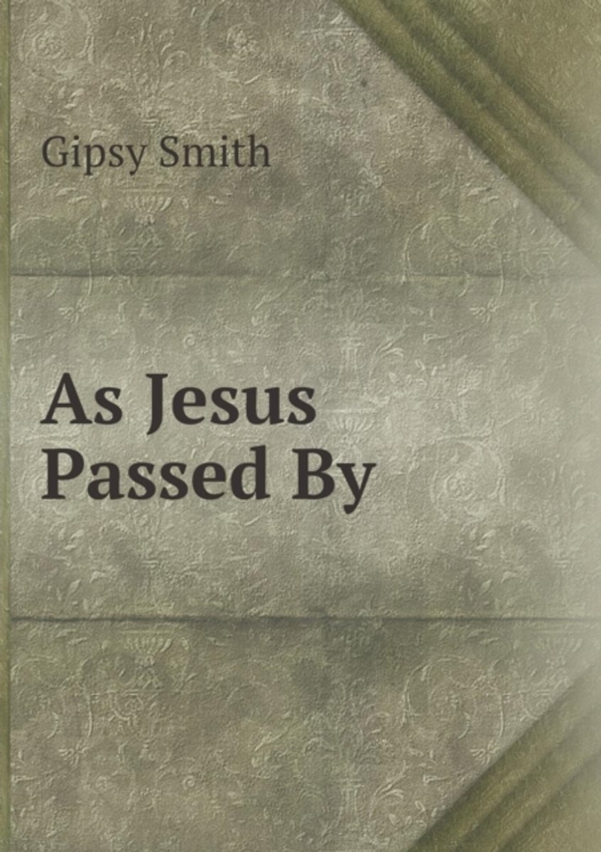 As Jesus Passed by