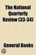 The National Quarterly Review (33-34)