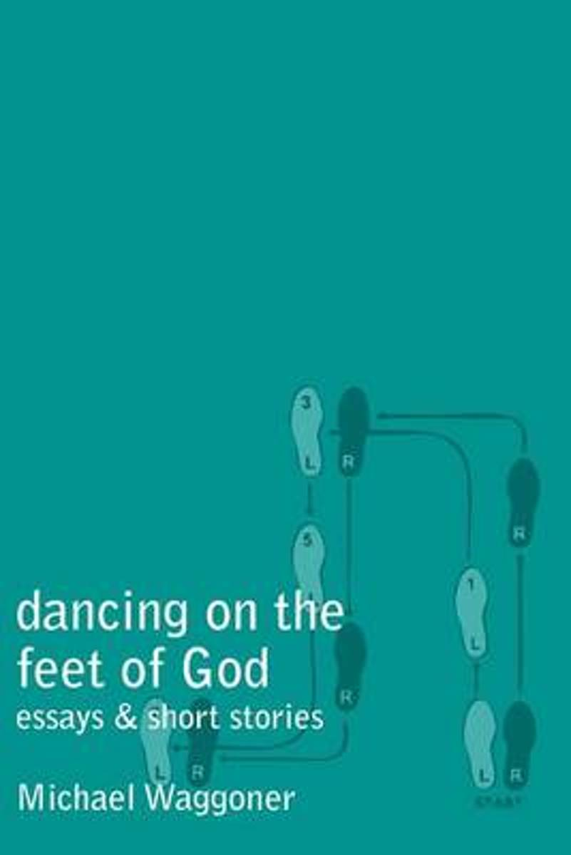 Dancing on the Feet of God