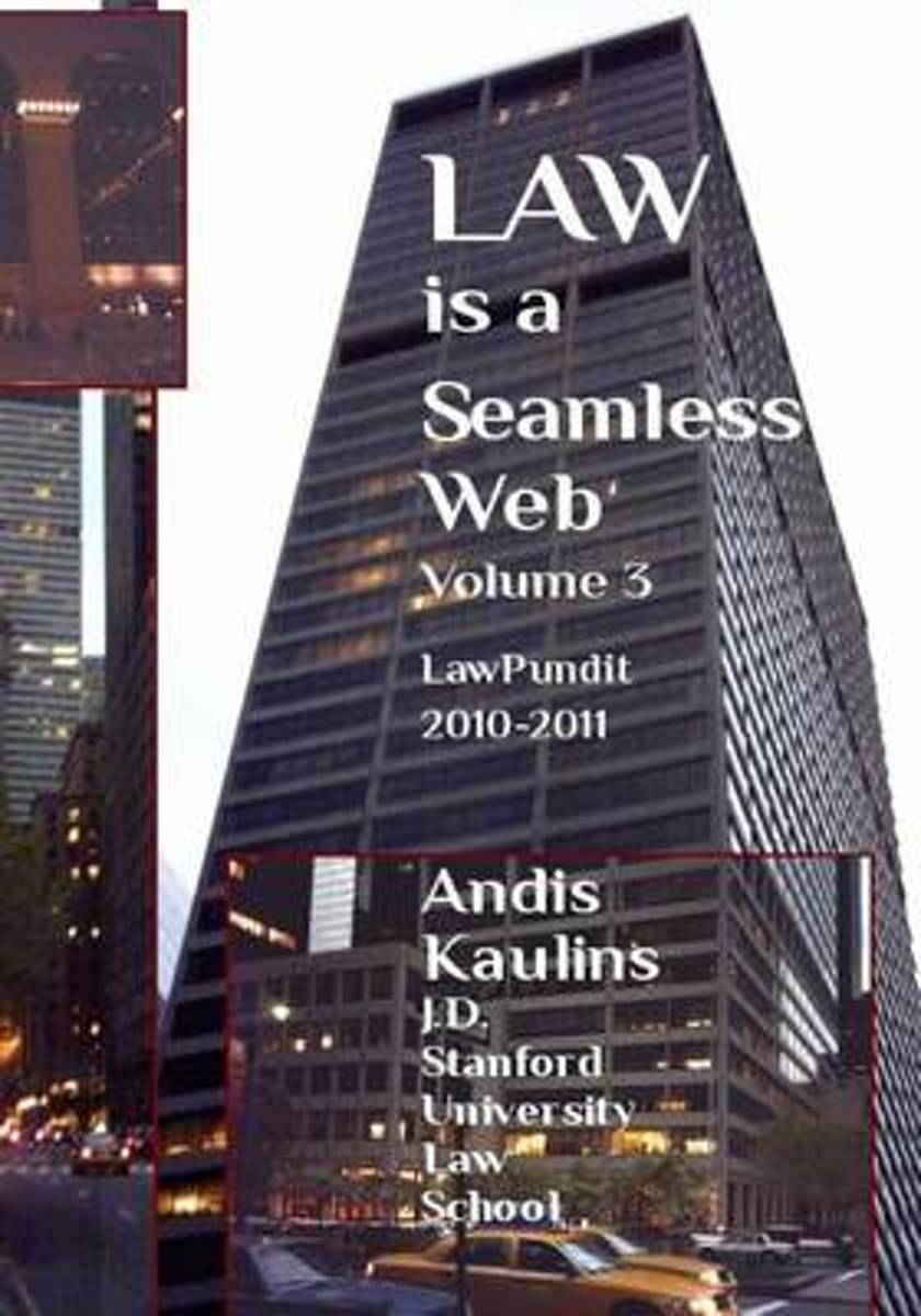 Law Is a Seamless Web - Volume 3