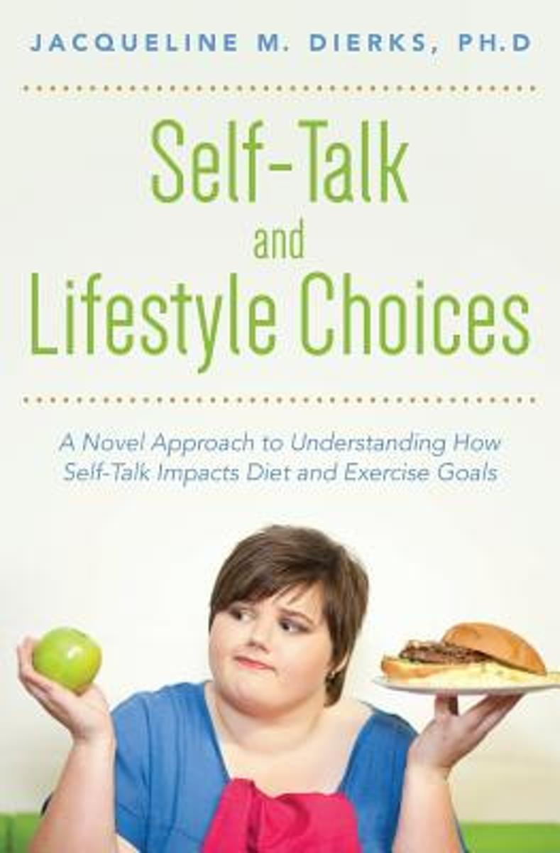 Self-Talk and Lifestyle Choices