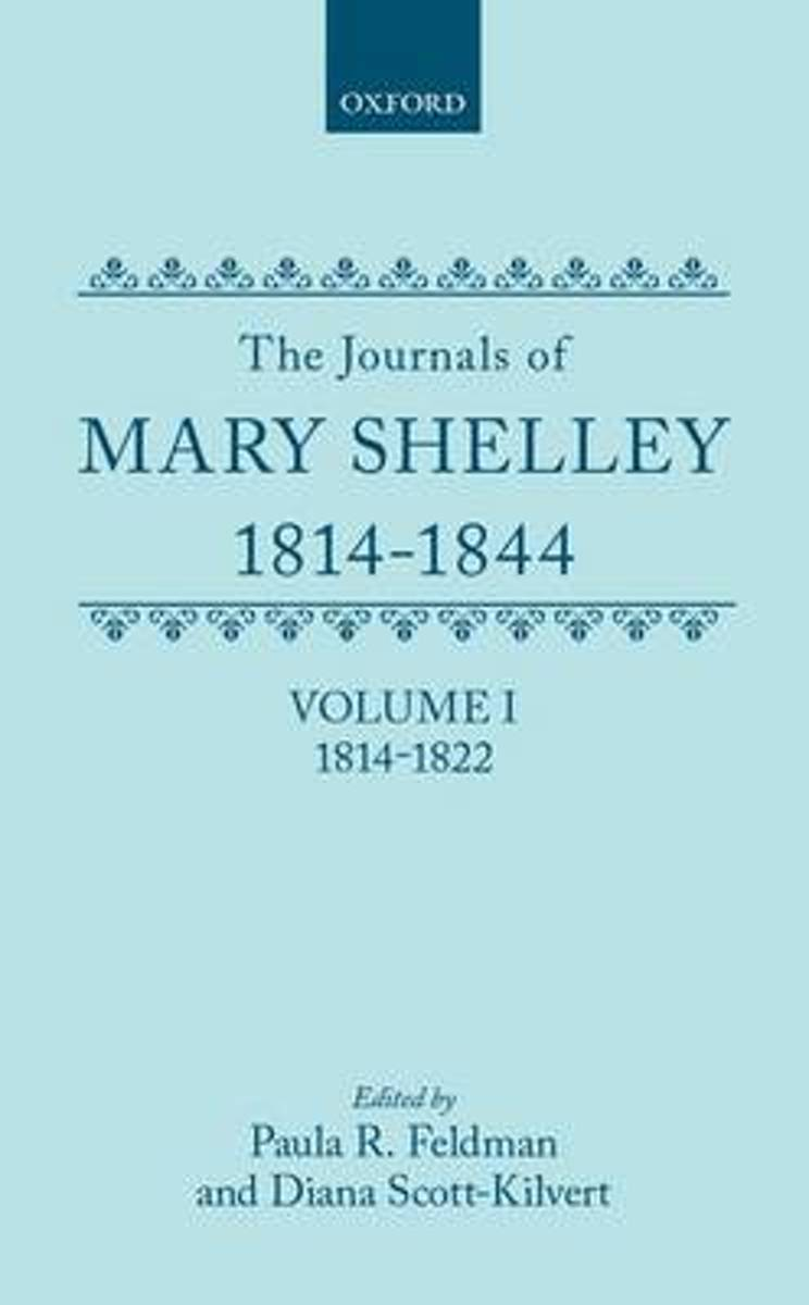 The Journals of Mary Shelley, 1814-1844