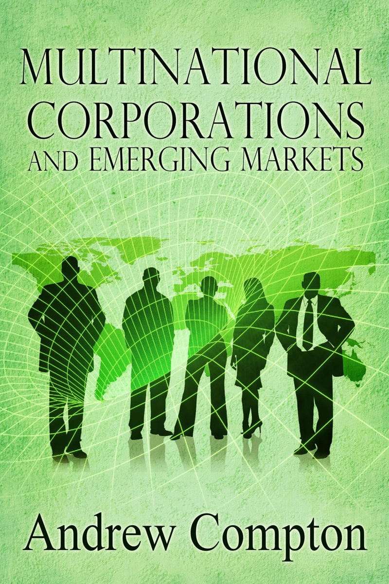 Multinational Corporations and Emerging Markets