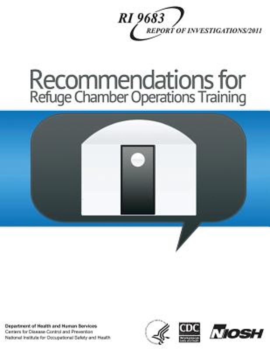 Recommendations for Refuge Chamber Operations Training